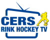 CERS Rink hockey TV